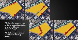 A slide at a presentation on Kennedy Plaza presents options for a new design.